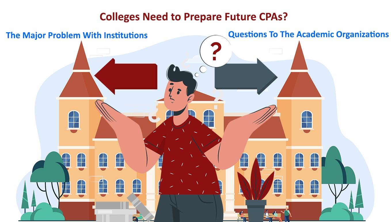 Colleges Need To Prepare Future CPAs